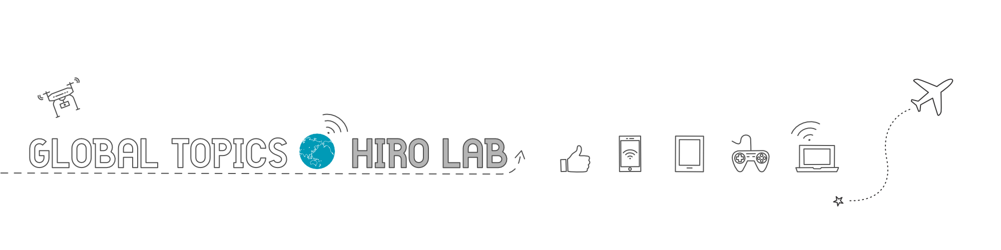 GLOBAL TOPICS -HIRO LAB-